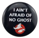 Ghostbusters - I Ain't Afraid Of No Ghost (25mm Button Badge)