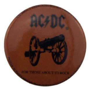 AC/DC - For Those About To Rock (25mm Button Badge)