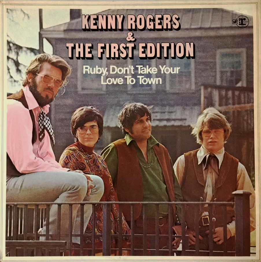 Kenny Rogers Amp The First Edition Ruby Don T Take Your